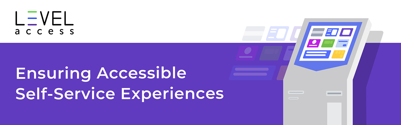 Ensuring Accessible Self-Service Experiences